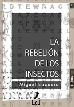 La rebelion de los insectos