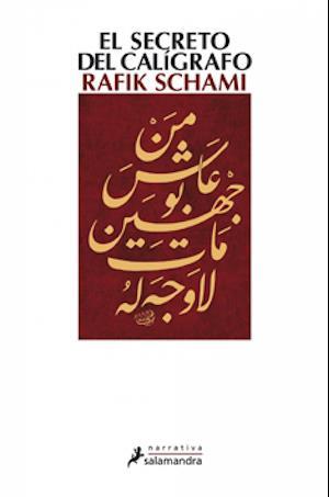 El secreto del calígrafo af Rafik Schami