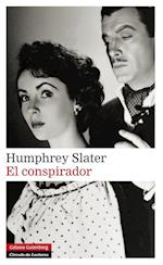 El conspirador af Humphrey Slater