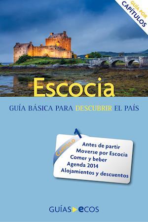 Escocia. Guía práctica
