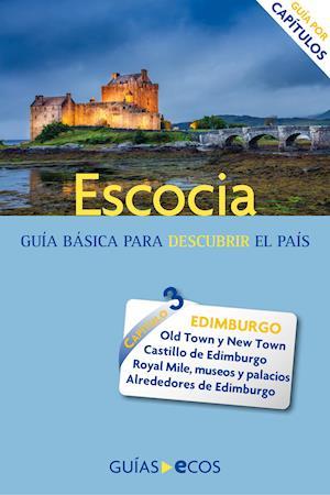 Escocia. Edimburgo y Lothians