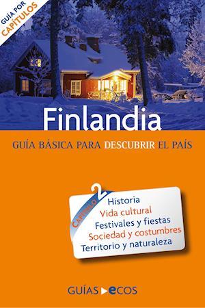 Finlandia. Preparar el viaje: guía cultural af Jukkapaco Halonen