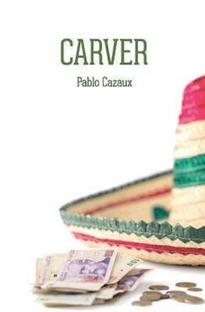 Bog, paperback Carver af Pablo Cazaux