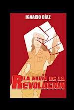 La Novia de La Revolucion af Ignacio Diaz