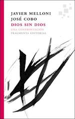Dios sin Dios / God without God af Javier Melloni