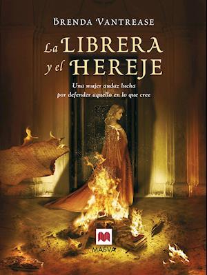 La librera y el hereje af Brenda Vantrease