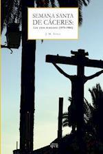 Semana Santa de Caceres af Jose Maria Avila Roman