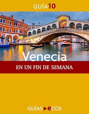 Venecia. En un fin de semana af Autores varios