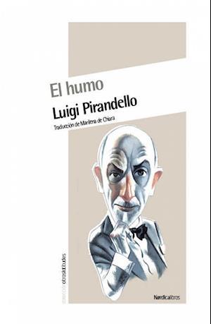 El Humo af Luigi Pirandello