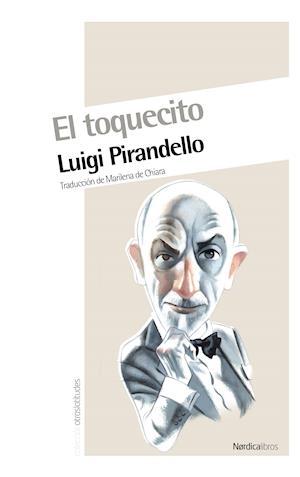 El toquecito af Luigi Pirandello