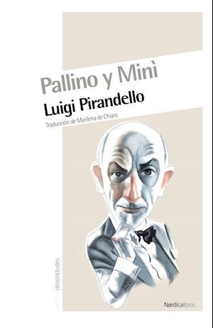 Pallino y Mini af Luigi Pirandello
