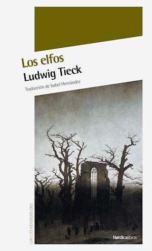 Los elfos (Cuentos fantásticos) af Ludwig Tieck