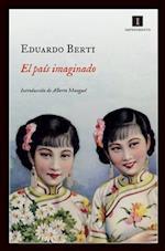 El Pais Imaginado = The Imagined Country af Eduardo Berti