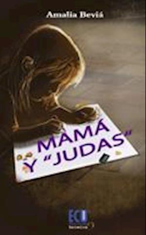 Mamá y Judas