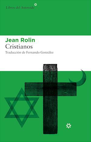 Cristianos af Jean Rolin