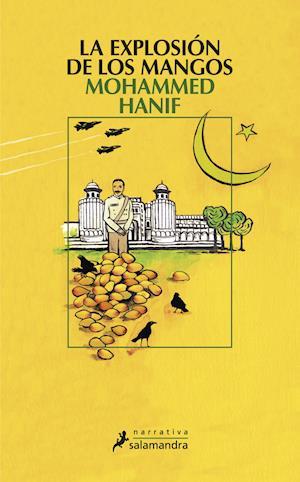 La explosión de los mangos af Mohammed Hanif