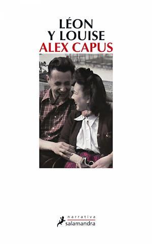 Léon y Louise af Alex Capus