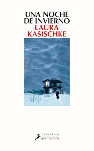 Una noche de invierno af Laura Kasischke