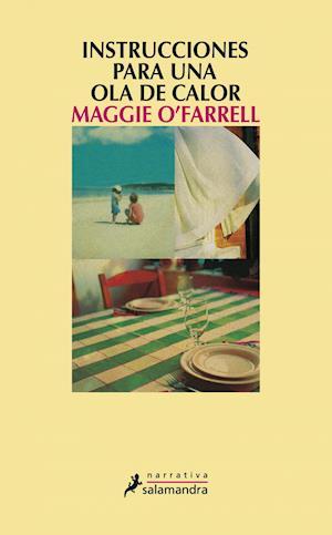 Instrucciones para una ola de calor af Maggie O'Farrell