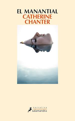 El manantial af Catherine Chanter