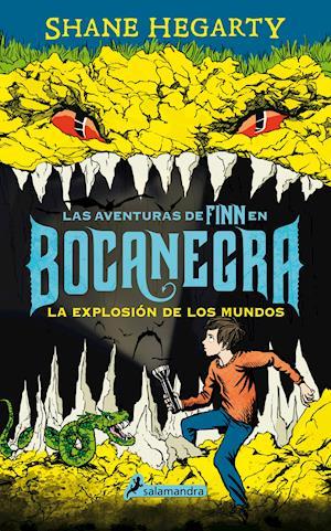 Bocanegra II. La explosión de los mundos