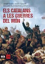 Els catalans a les guerres del món af Eduard Puigventós I López, Josep Maria Solé I Sabaté