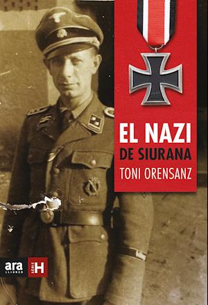 El nazi de Siurana af Antoni Orensanz Pi