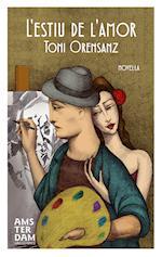 L'estiu de l'amor af Antoni Orensanz Pi