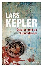 Dins la ment de l'hipnotitzador af Lars Kepler