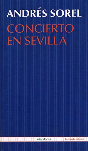 Concierto en Sevilla af Andres Sorel