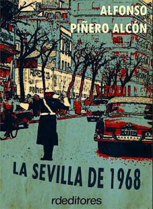 La Sevilla de 1968