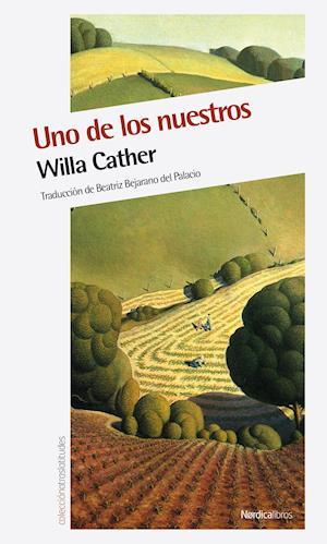 Uno de los nuestros af Willa Cather