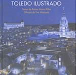 Toledo Ilustrado (Ilustrados)