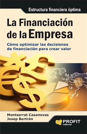La financiación de la empresa.