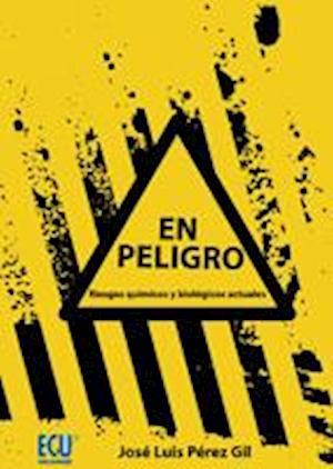 En peligro af José Luis Pérez Gil