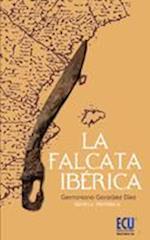 La Falcata Ibérica af Germiniano González Díez