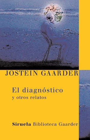 El diagnóstico af Jostein Gaarder