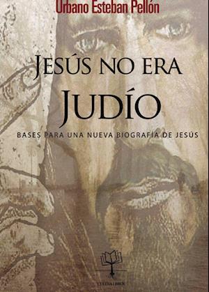 Jesús no era judío