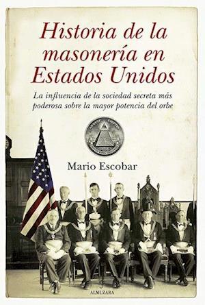 Historia de la Masonería en los Estados Unidos