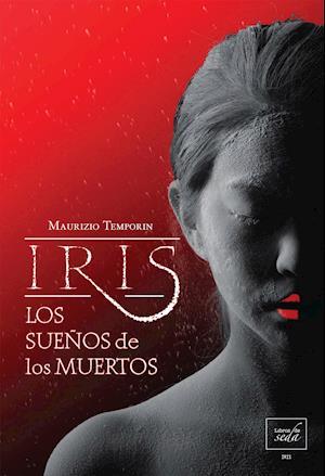 Los sueños de los muertos (Iris 2)