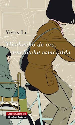 Muchacho de oro, muchacha esmeralda af Yiyun Li