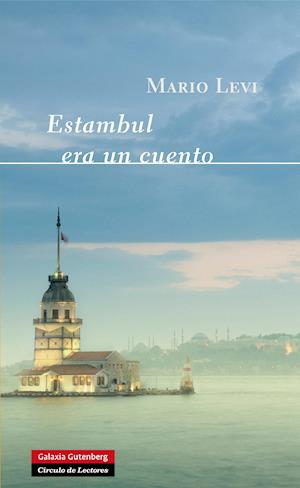 Estambul era un cuento