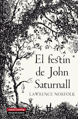 El festín de John Saturnall af Lawrence Norfolk