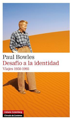 Desafío a la identidad af Paul Bowles