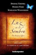 Luz en la Sombra (Books4pocket Crecimiento y Salud, nr. 409)