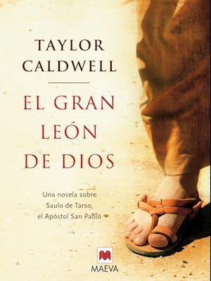 El gran león de Dios af Taylor Caldwell