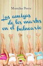 Las Amigas de Los Martes En El Balneario af Monika Peetz