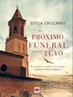 El próximo funeral será el tuyo af Estela Chocarro