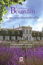 Un secreto inconfesable/ A Dirty Little Secret af Francoise Bourdin