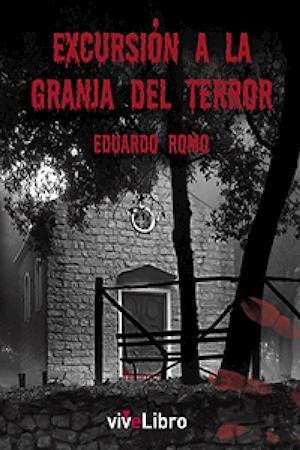 Excursión a la granja del terror af Eduardo Rodríguez Moreno